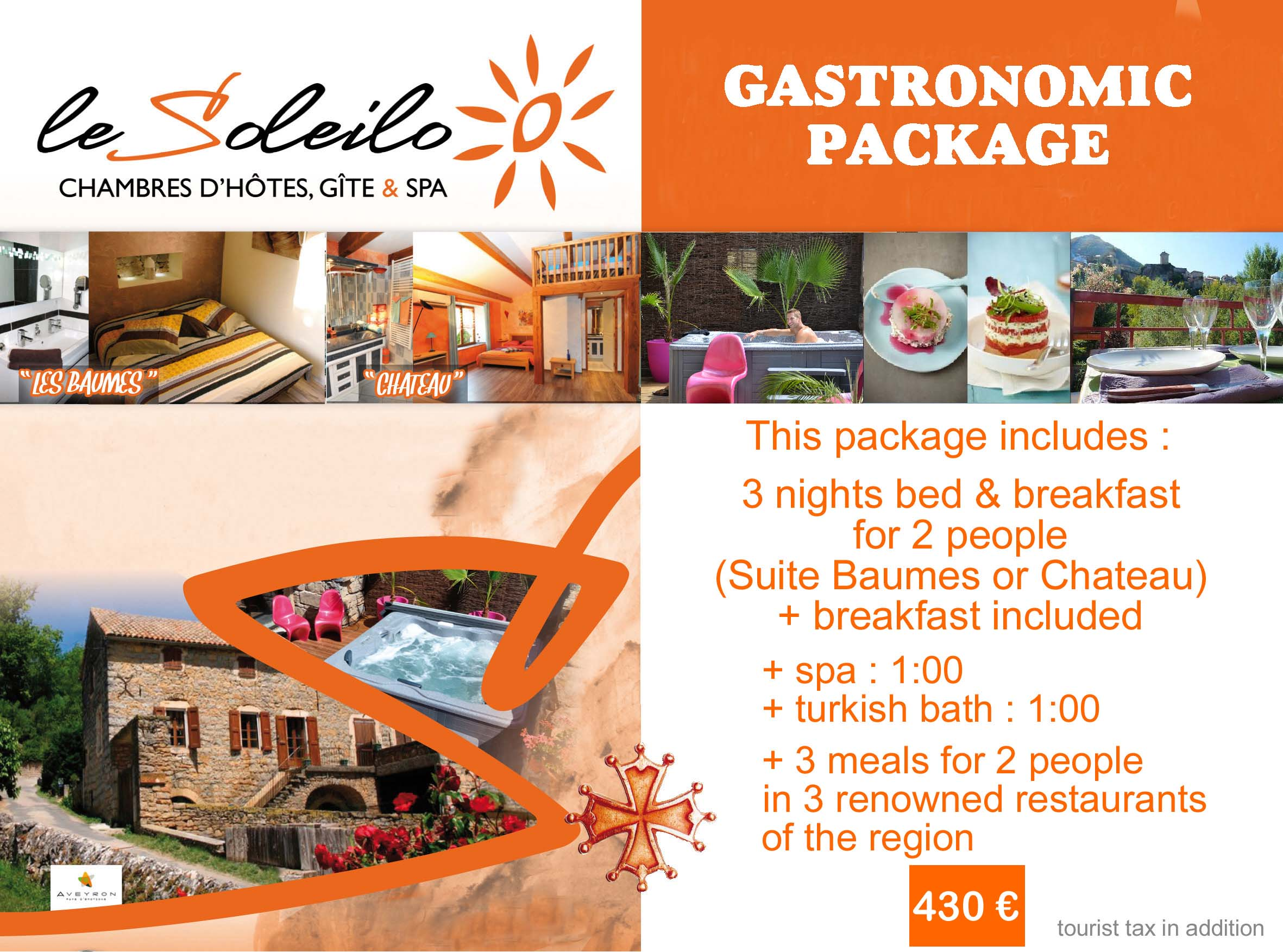 Gastronomic package : bed and breakfast in Gorges du tarn with spa, turkish bath ans menu in famous restaurants around